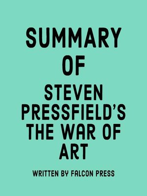 cover image of Summary of Steven Pressfield's the War of Art