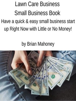 cover image of Lawn Care Business Small Business Book