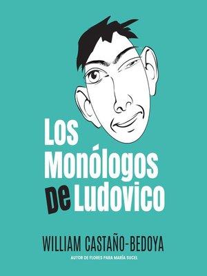 cover image of Los Monólogos de Ludovico