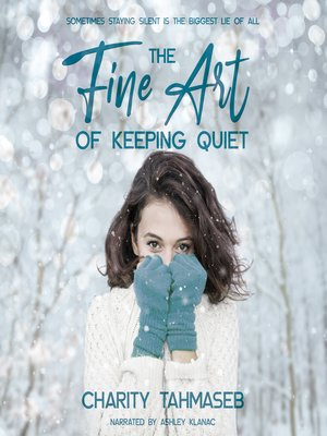 cover image of The Fine Art of Keeping Quiet