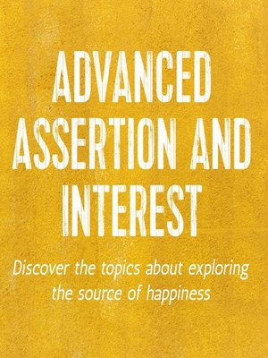 cover image of Advanced Assertion and Interest
