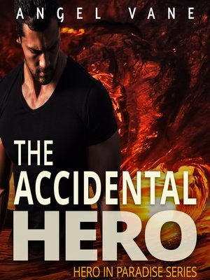 cover image of The Accidental Hero