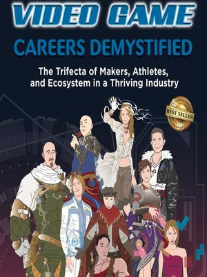 cover image of Video Game Careers Demystified