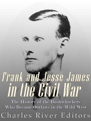 cover image of Frank and Jesse James in the Civil War