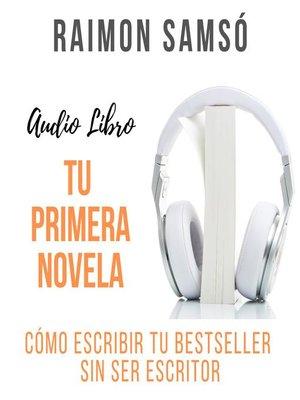 cover image of Tu primera novela