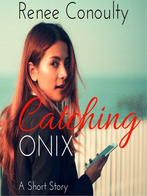 cover image of Catching Onix