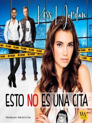 cover image of Esto no es una cita