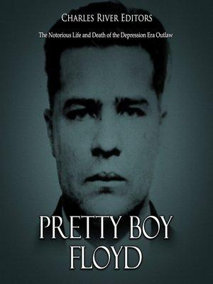 cover image of Pretty Boy Floyd