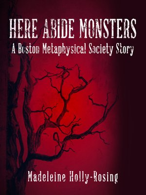 cover image of Here Abide Monsters