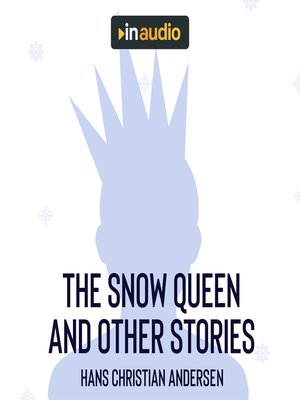 cover image of The Snow Queen and Other Stories