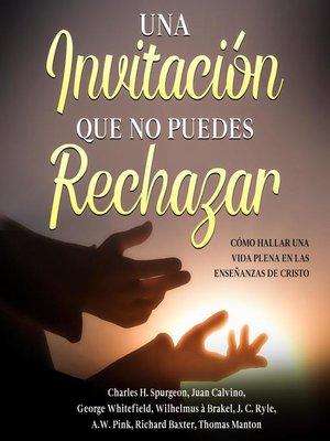 cover image of Una Invitación Que No Puedes Rechazar