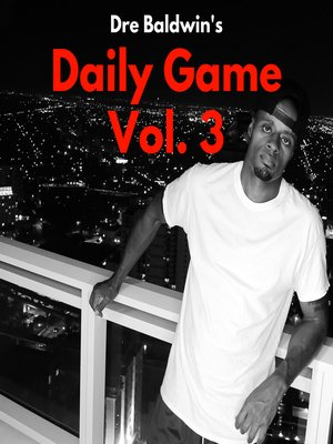 cover image of Dre Baldwin's Daily Game Volume 3