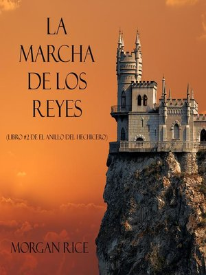 cover image of La Marcha De Los Reyes (Libro #2 De El Anillo Del Hechicero)