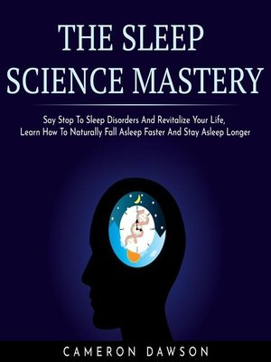 cover image of THE SLEEP SCIENCE MASTERY