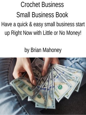 cover image of Crochet Business Small Business Book