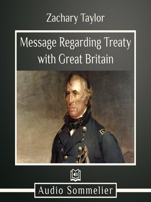 cover image of Message Regarding Treaty with Great Britain