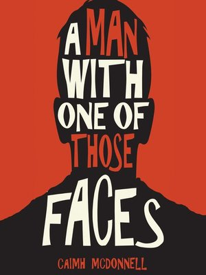cover image of A Man With One of Those Faces