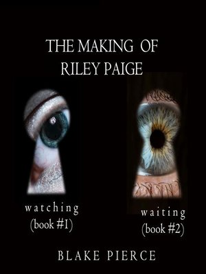 cover image of The Making of Riley Paige Bundle