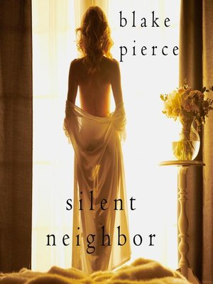 cover image of Silent Neighbor