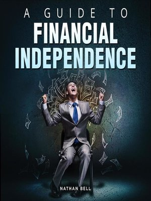 cover image of A Guide to Financial Independence