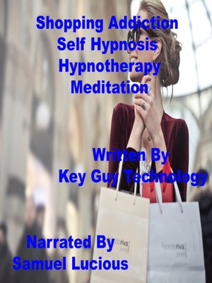 cover image of Shopping Addiction Self Hypnosis Hypnotherapy Meditation