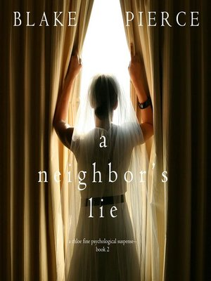 cover image of A Neighbor's Lie
