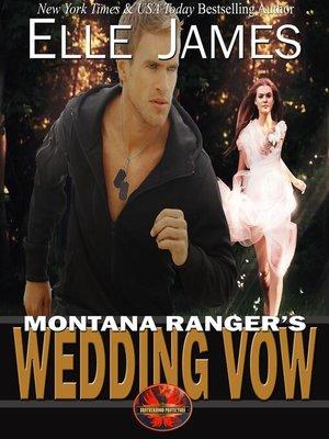 cover image of Montana Ranger's Wedding Vow