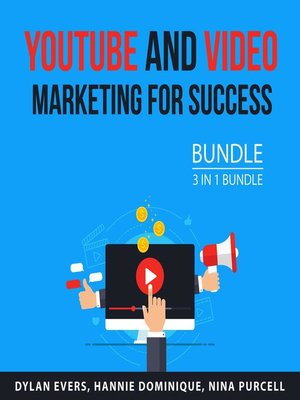 cover image of Youtube and Video Marketing for Success Bundle, 3 in 1 Bundle