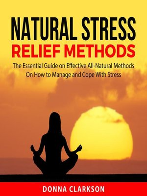 cover image of Natural Stress Relief Methods