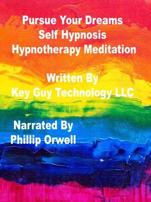 cover image of Pursue Dreams Self Hypnosis Hypnotherapy Meditation