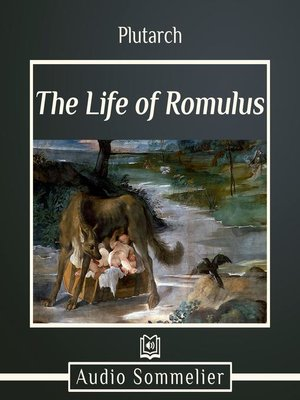 cover image of The Life of Romulus