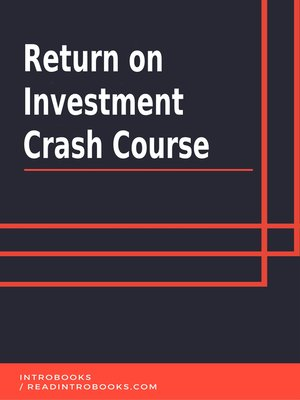 cover image of Return on Investment Crash Course