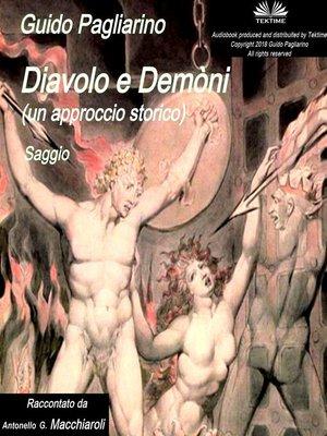 cover image of Diavolo e Demòni (un approccio storico)