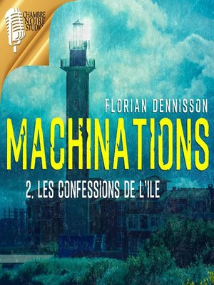 cover image of MACHINATIONS, épisode 2