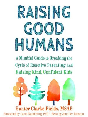 cover image of Raising Good Humans