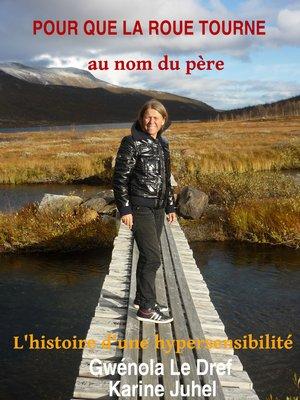 cover image of Pour que la roue tourne au nom du père