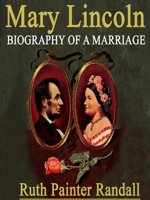 cover image of Mary Lincoln Biography of a Marriage