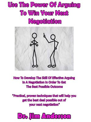 cover image of Use the Power of Arguing to Win Your Next Negotiation