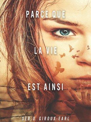 cover image of Parce que la vie est ainsi