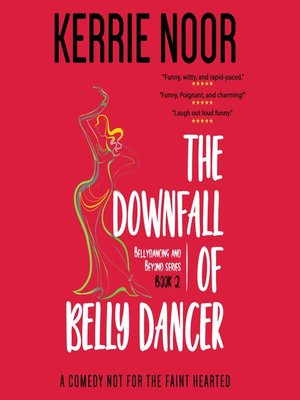 cover image of The Downfall of a Bellydancer
