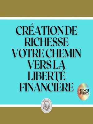 cover image of CRÉATION DE RICHESSE
