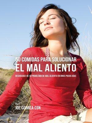cover image of 50 Comidas Para Solucionar El Mal Aliento