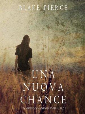 cover image of Una Nuova Chance