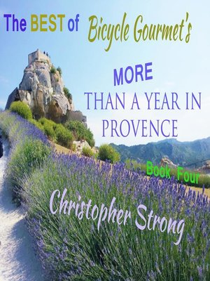 cover image of The Best of Bicycle Gourmet's More Than a Year in Provence