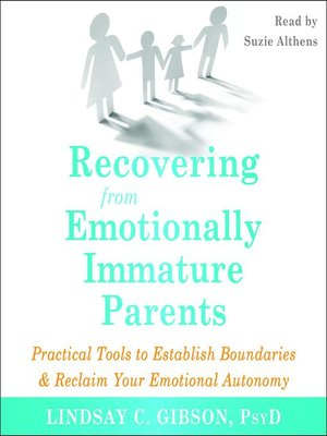cover image of Recovering from Emotionally Immature Parents