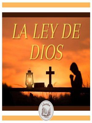 cover image of La Ley De Dios