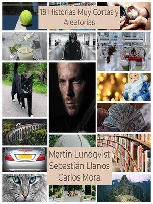 cover image of 18 Historias Muy Cortas y Aleatorias
