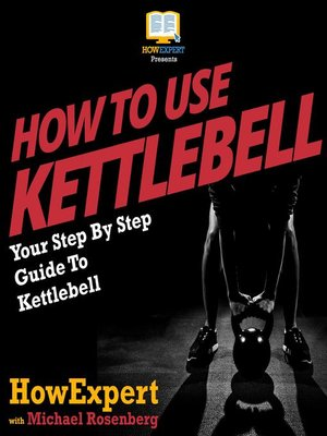 cover image of How to Use Kettlebell