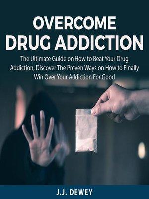 cover image of Overcome Addiction