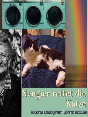 cover image of Neugier rettet die Katze
